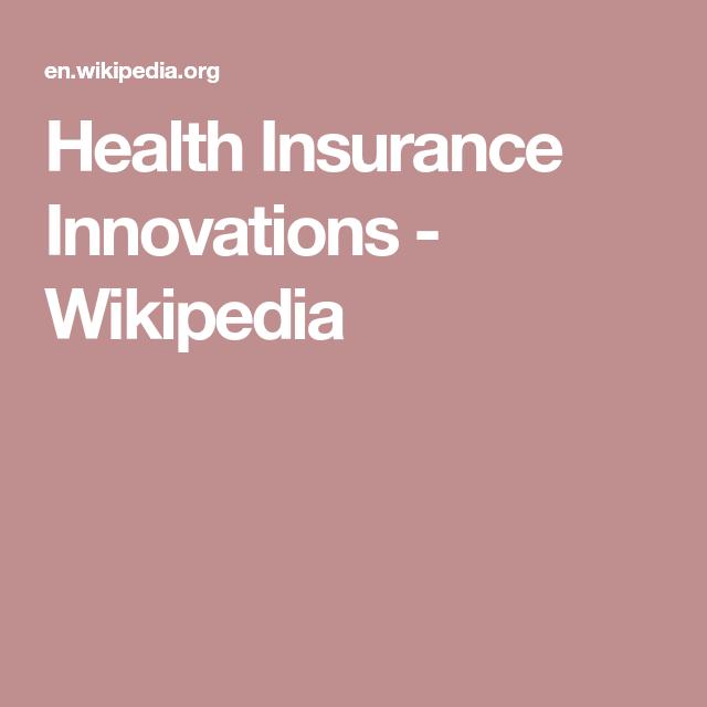Health Insurance Innovations Wikipedia Buy Health Insurance