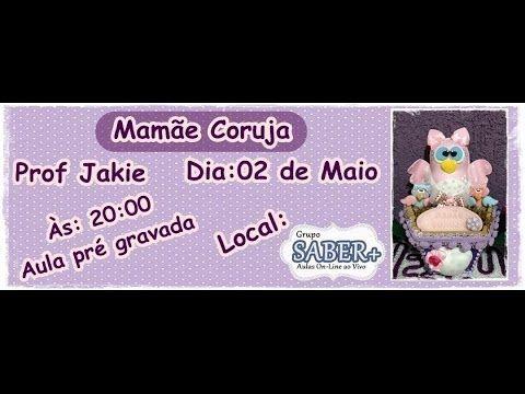 MAMÃE CORUJA PROF JAKIE ( ARTE DA JAKIE )