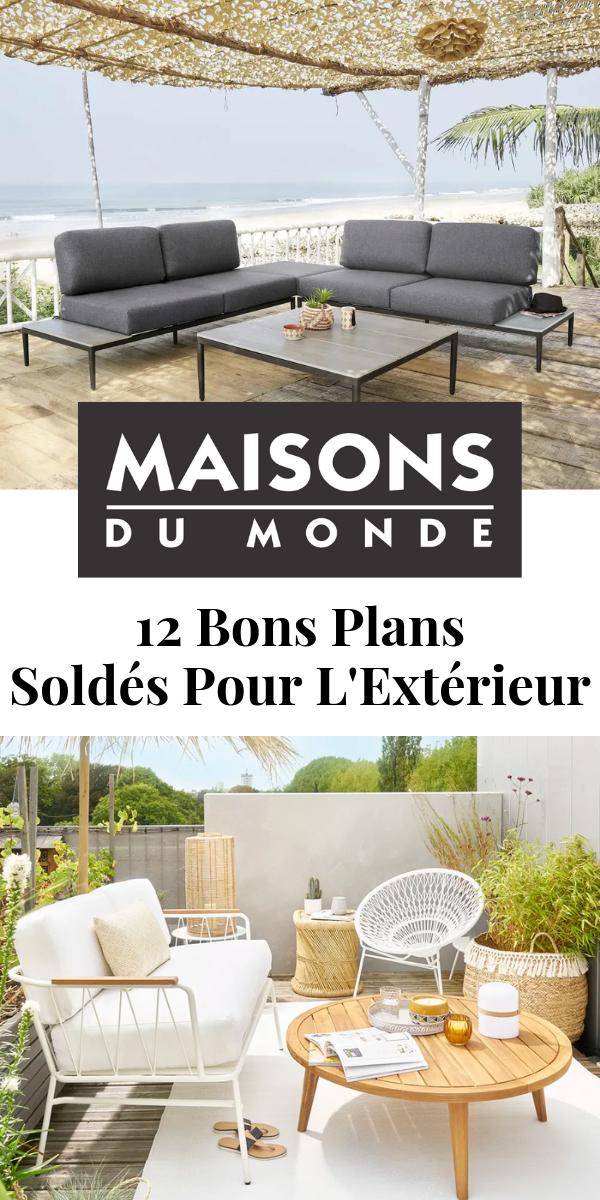 Soldes Maisons Du Monde Jardin 12 Articles Pour Votre Exterieur Soldes Maison Du Monde Maison Du Monde Maison Du Monde Jardin