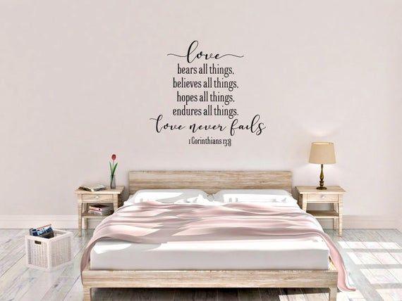 1 Corinthians 13 Love Never Fails Vinyl Wall Decal In 2020 Vinyl Wall Decals Bible Verse Canvas Master Bedroom Redo