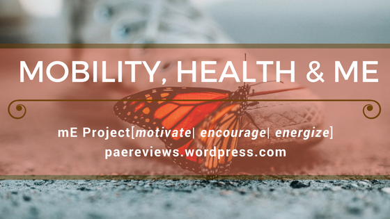 mE Project| Mobility, Health & Me – PAE Reviews