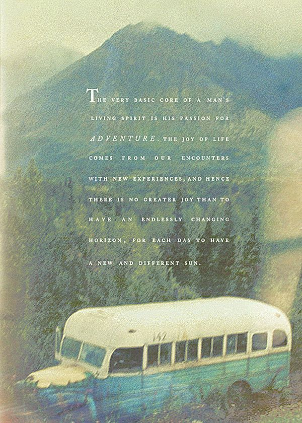 Into The Wild Book Quotes Inspiration Mantra  Quotes Facts Funny Pinterest  Thoughts