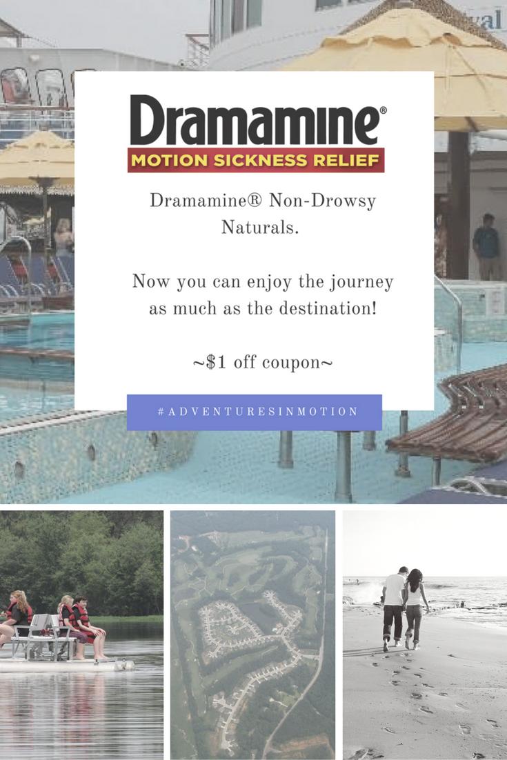 Save on Dramamine® Non-Drowsy Naturals #AdventuresInMotion