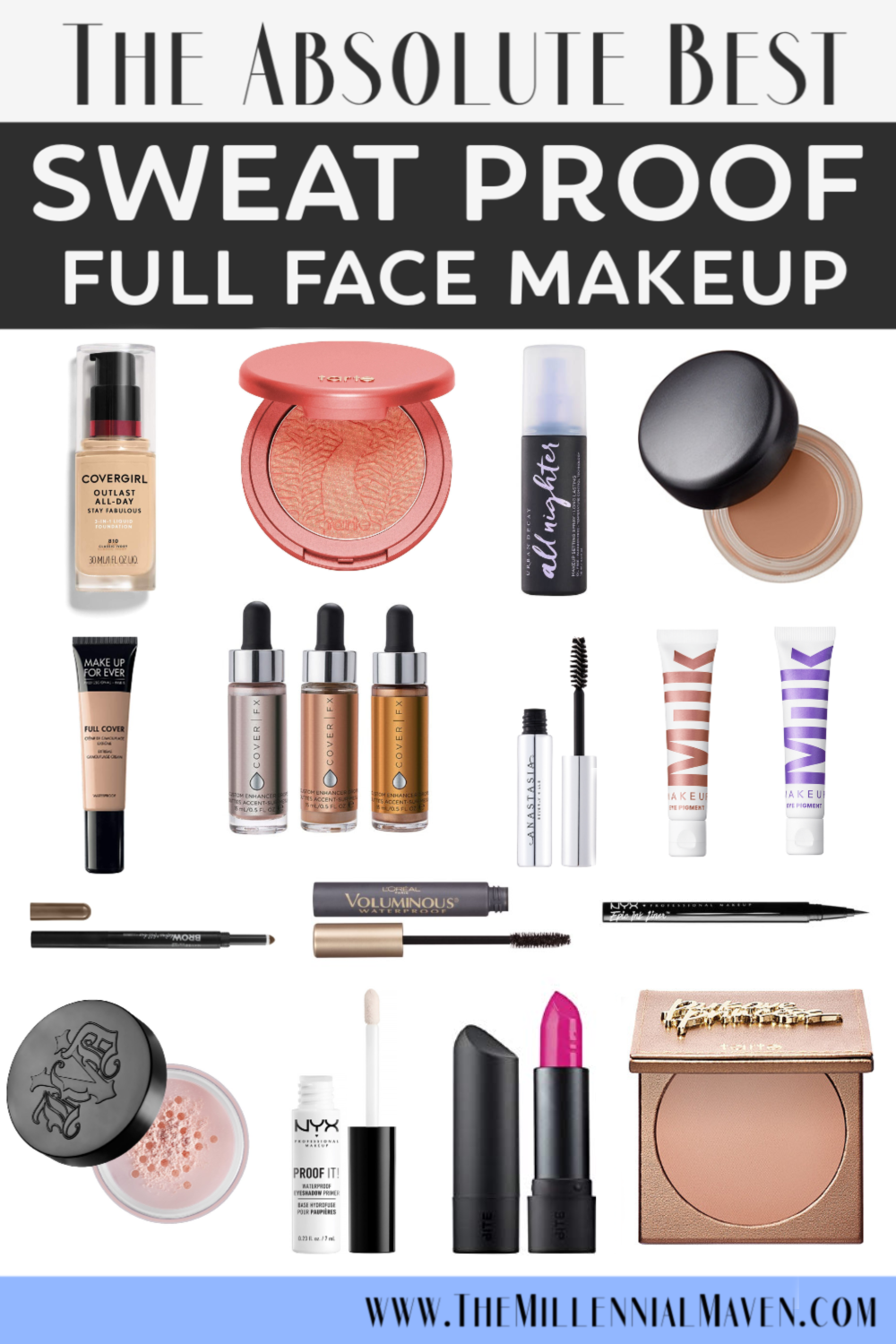 *UPDATED 2019* The Best Sweat Proof Makeup Products for a Long-Wearing, Full Face Look | The Millennial Maven