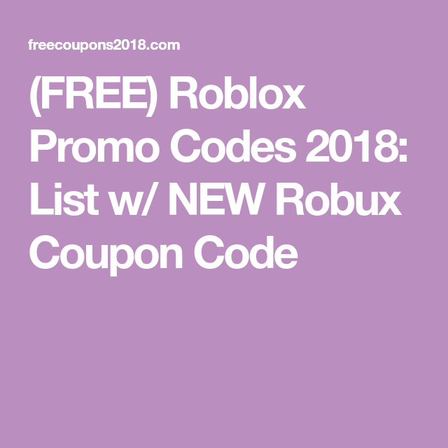 FREE) Roblox Promo Codes 2018: List w/ NEW Robux Coupon Code | (FREE