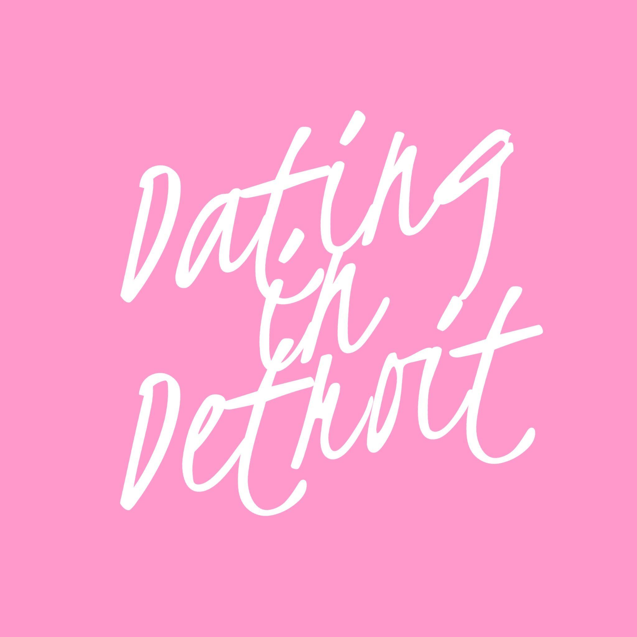 dating i Detroit blogg