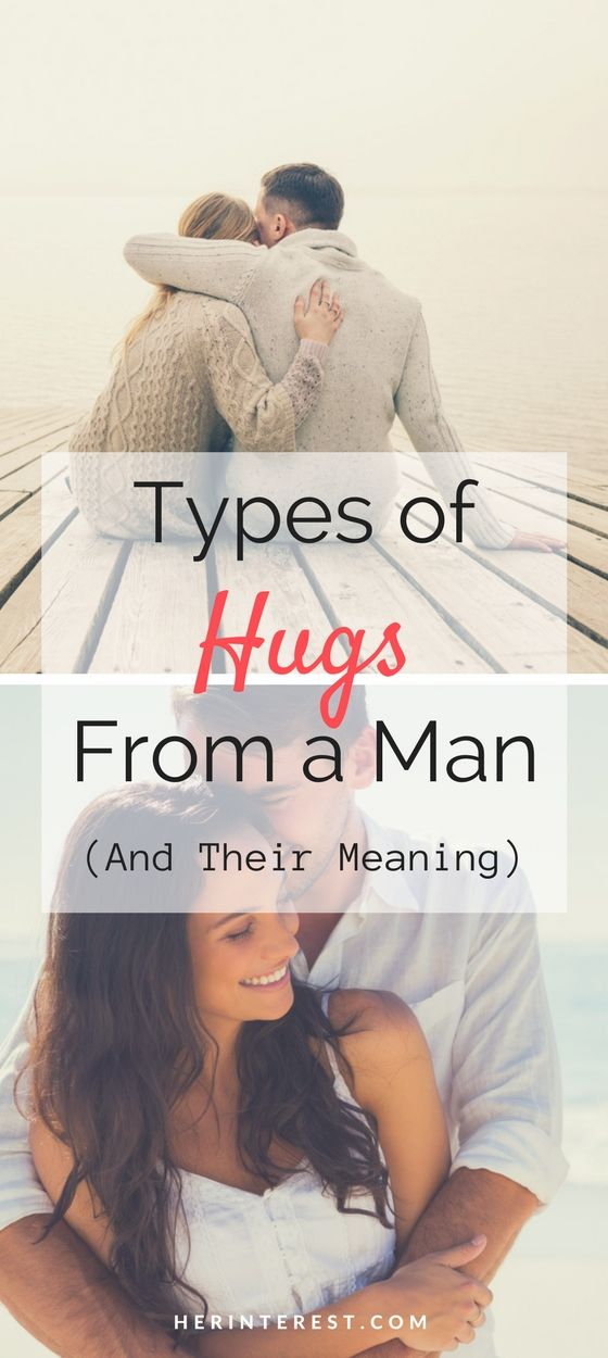 Types of hugs and what they mean  15 Types Of Hugs Women