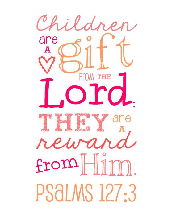 Children are a Gift from the Lord Psalms by LibertyAndLilacPaper ...