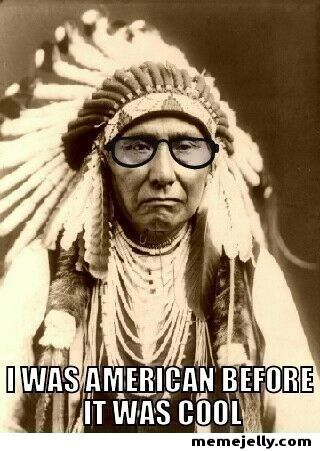 Meme of an American Indian