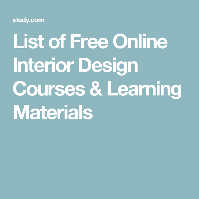 List Of Free Online Interior Design Courses Learning