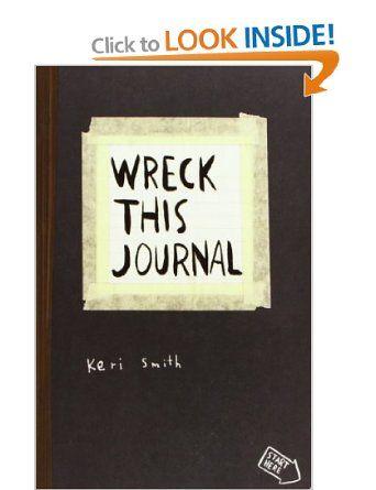 Wreck This Journal: To Create is to Destroy: Amazon.co.uk: Keri Smith: Books