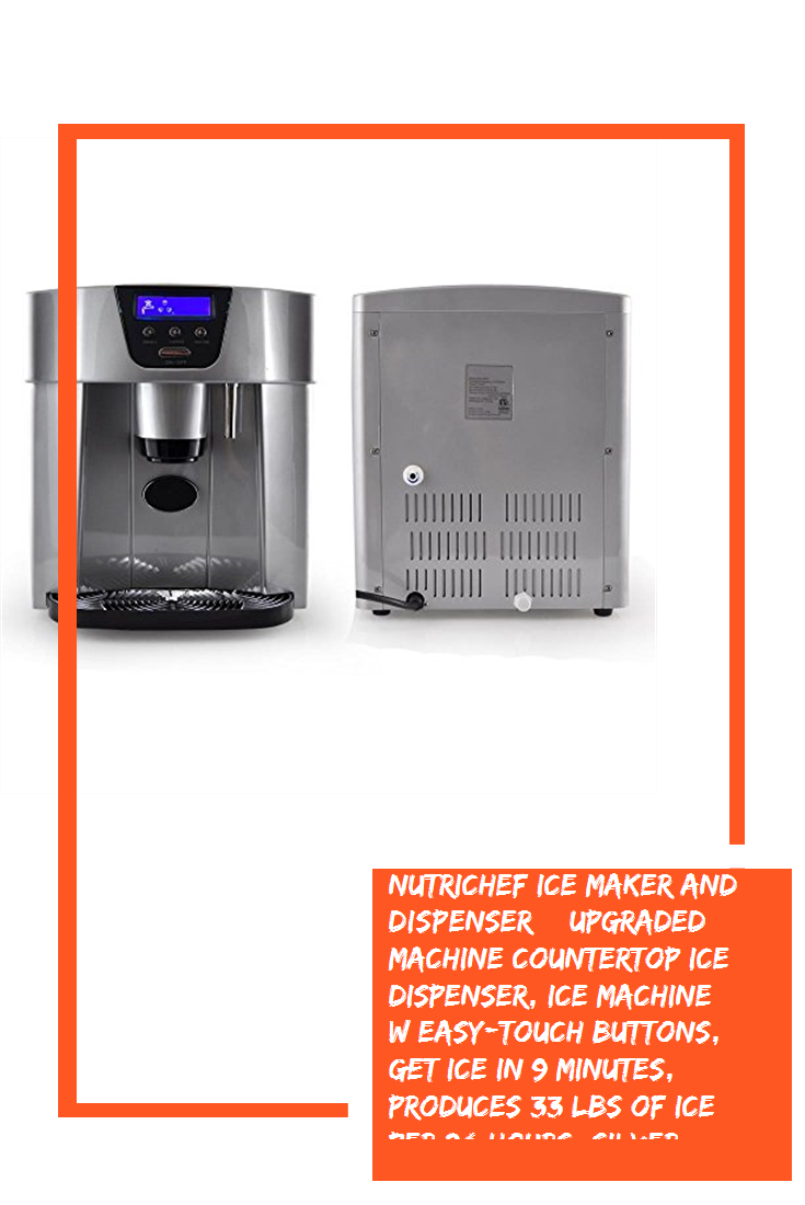 Nutrichef Ice Maker And Dispenser Upgraded Machine Countertop Ice Dispenser Ice Machine W Easy Touch Buttons Get