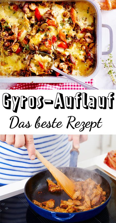 Photo of Gyros casserole – the best recipe