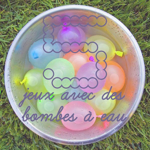 5 jeux possibles avec des bombes eau jeux enfants activit s enfants et anniversaire enfant. Black Bedroom Furniture Sets. Home Design Ideas