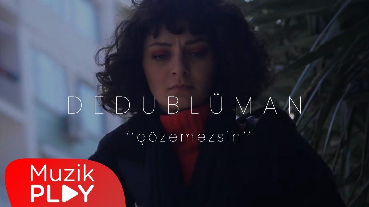 Dedubluman Cozemezsin Mp3 Indir In 2021 Official Video