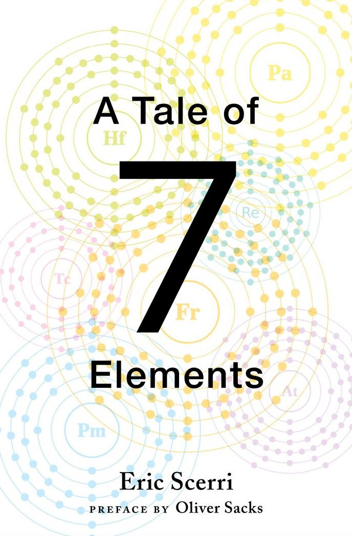 In a tale of seven elements eric scerri reveals the remarkable the decades long drama surrounding the quest to discover the seven elements missing from the periodic table urtaz Choice Image