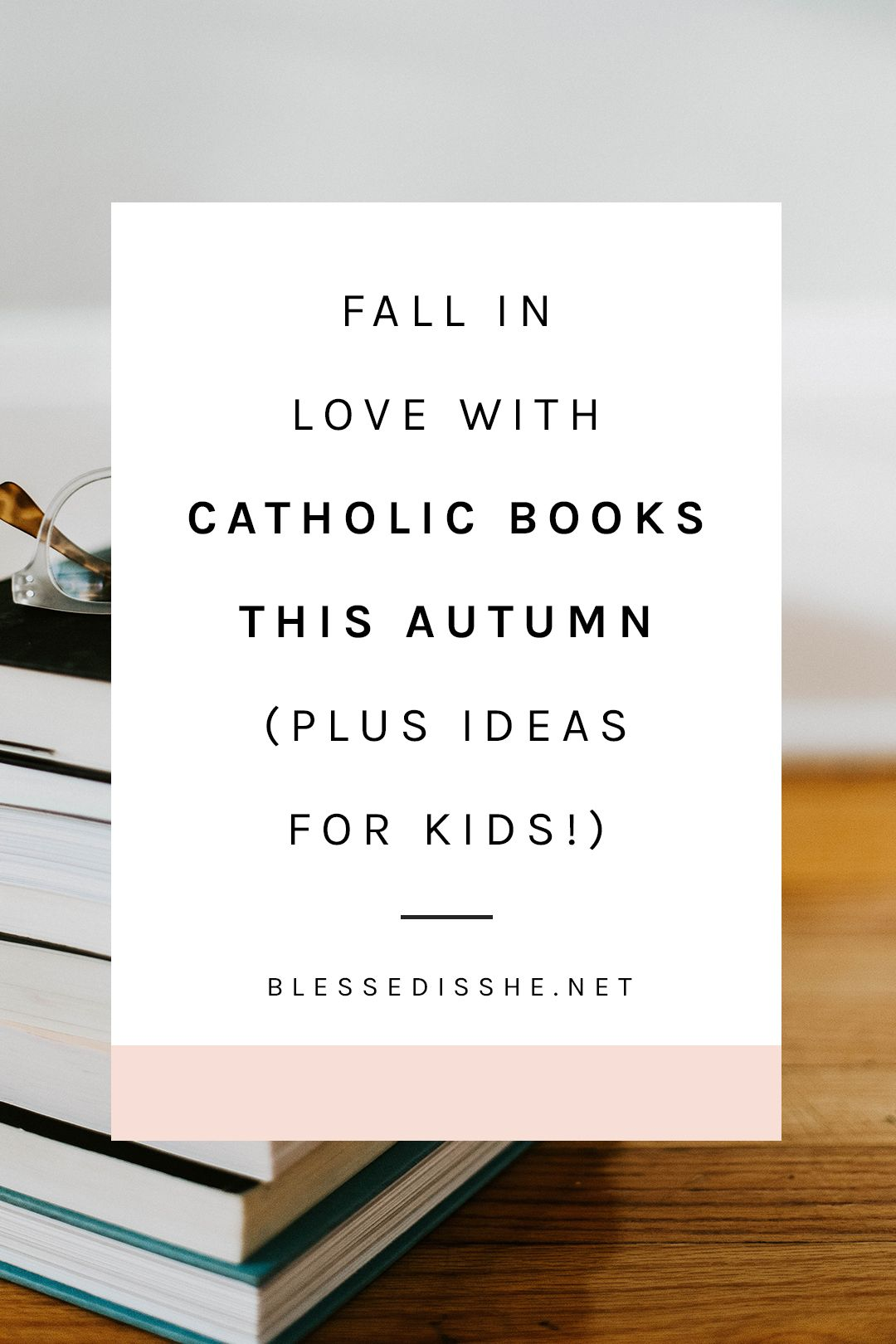 Fall In Love With Catholic Books This Autumn Plus Ideas For Kids Catholic Books Catholic Book Club Catholic Books Reading Lists