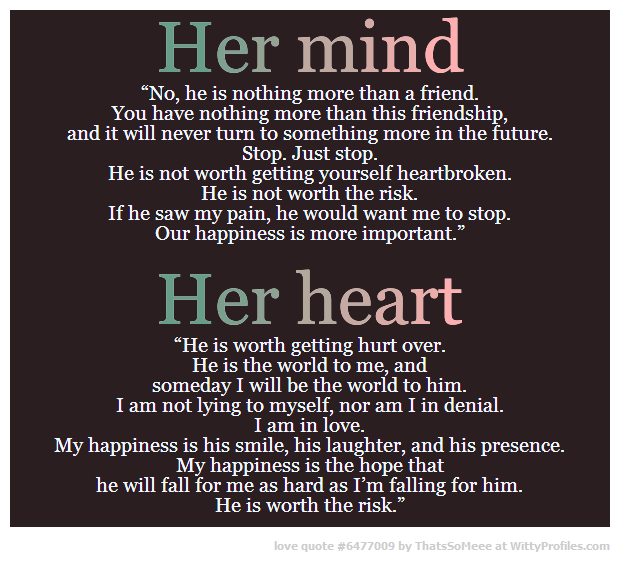 """Relationship Quotes Just Friends: Her Mind """"No, He Is Nothing More Than A Friend. You Have"""