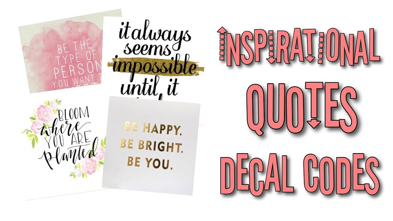 Roblox Bloxburg Inspirational Quotes Decal Id S Youtube