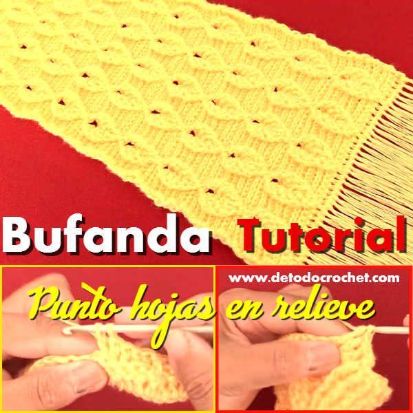 Todo crochet | bufanda | Pinterest | Chalina, Hoja y En español