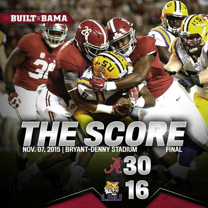 Alabama 30 Lsu 16 Bamavslsu Alabama Rolltide Builtbybama Bama Bamanation Crimsontide Rtr Tide Rammerjammer Alabama Football Lsu Vs Bama Alabama
