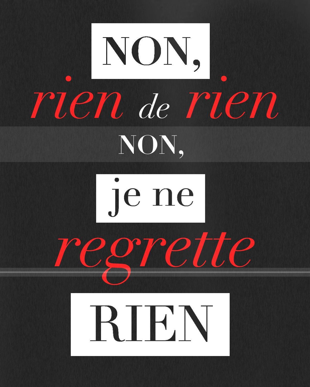 Non Je Ne Regrette Rien Edith Piaf French Quotes Edith Piaf Songs