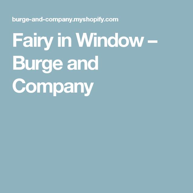 Fairy in Window – Burge and Company