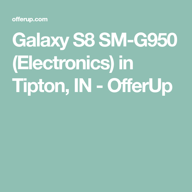 Galaxy S8 SM-G950 (Electronics) in Tipton 054fe93d99f22