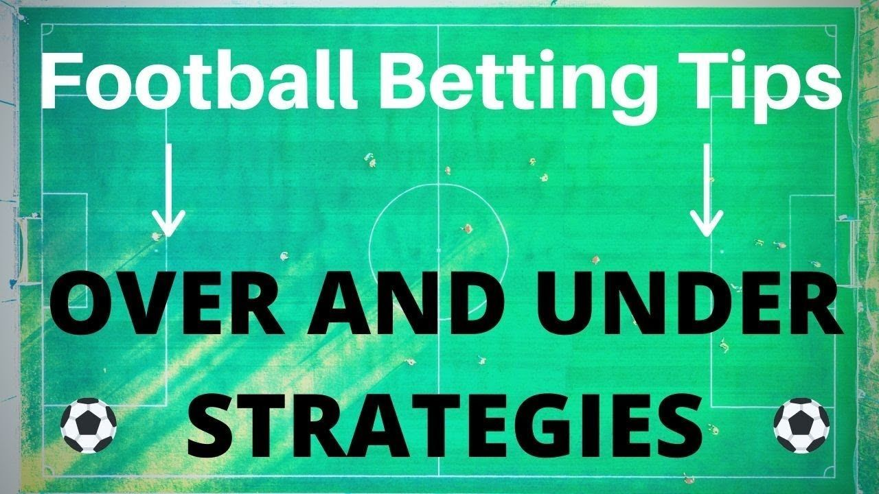 Over under betting soccer predictions sports betting odds nfl