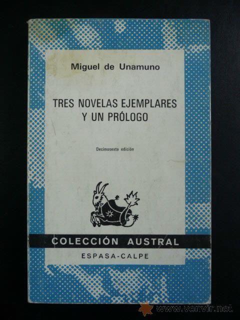 Tres Novelas Ejemplares Y Un Prologo Unamuno Miguel Austral Nº 70 16ª Ed 1982 Perroverdeshop Honorato De Balzac Libros Venezolana