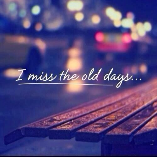 Pin By Komal Deep Kaur On Fb Cover Photos Miss The Old Days Missing Old Days Quotes Missing Quotes