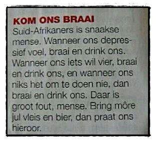Kom ons braai. Bring more jul dop en tjop! Afrikaans