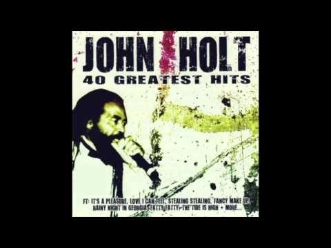 John Holt - 40 Greatest Hits (Full Album)