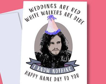 Game of Thrones Card Jon Snow Card Game of Thrones Birthday Card