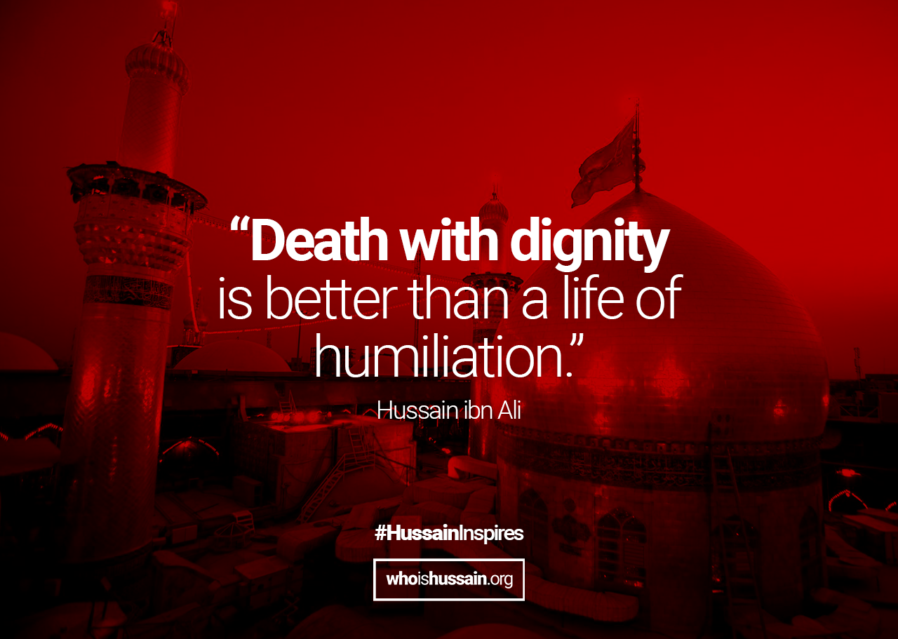 Quote by Imam Hussain Ashura Ali quotes, Muharram