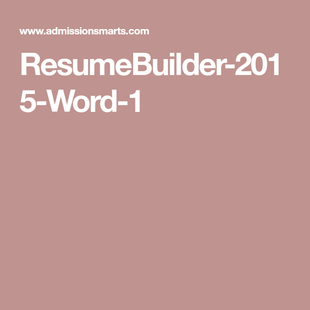 Resume Builder Words Resumebuilder2015Word1  Admissions  Pinterest  Resume Builder