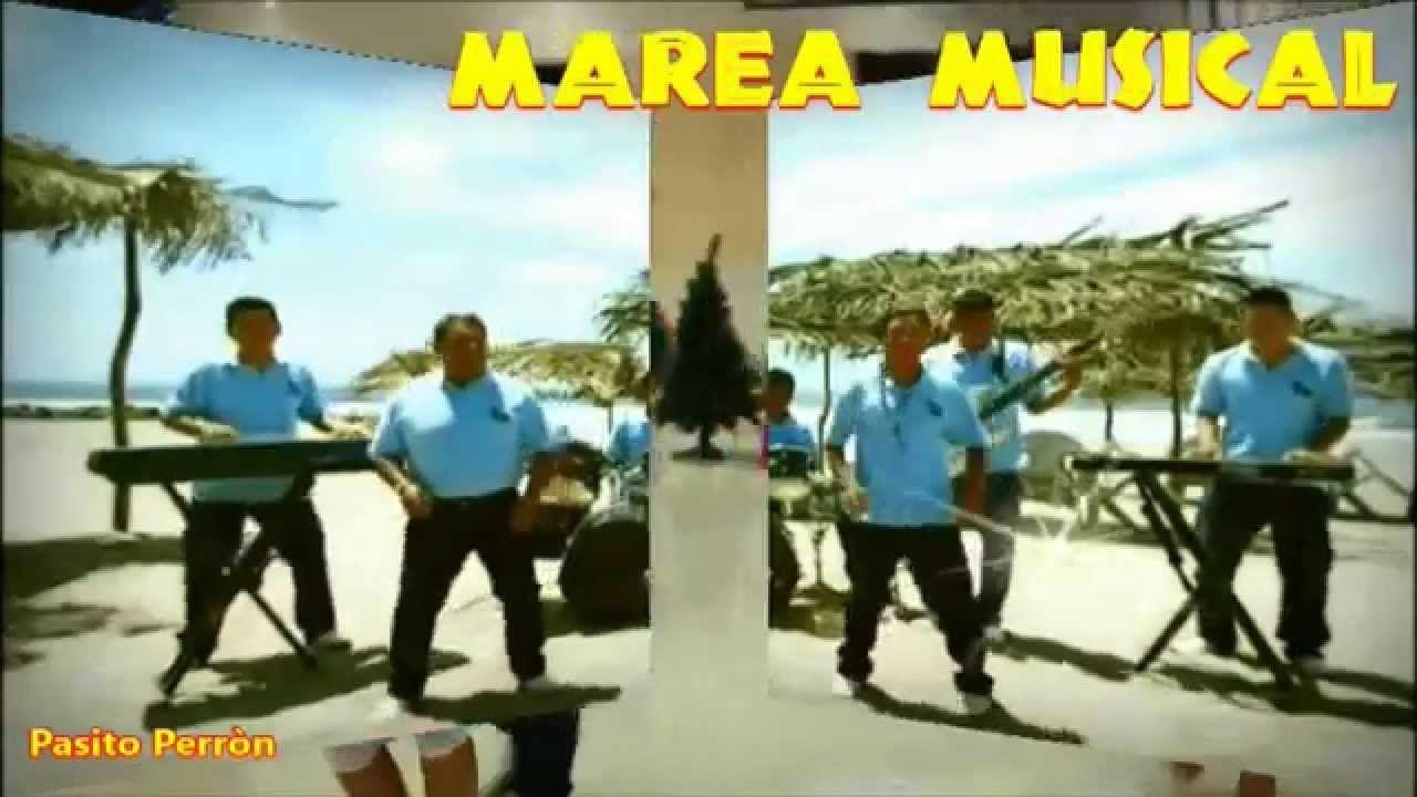 Pasito Perròn - Marea Musical