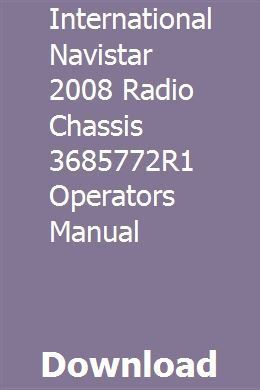 International Navistar 2008 Radio Chassis 3685772R1 Operators Manual download pdf #programingsoftware