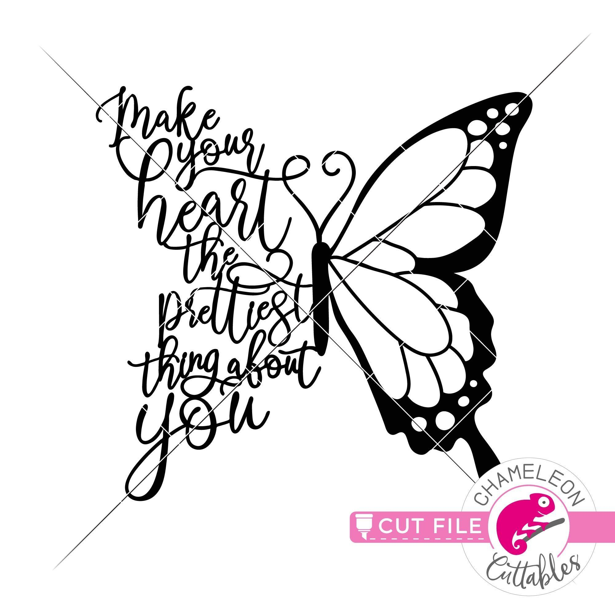 Make your heart the prettiest thing Butterfly SVG png dxf eps jpeg