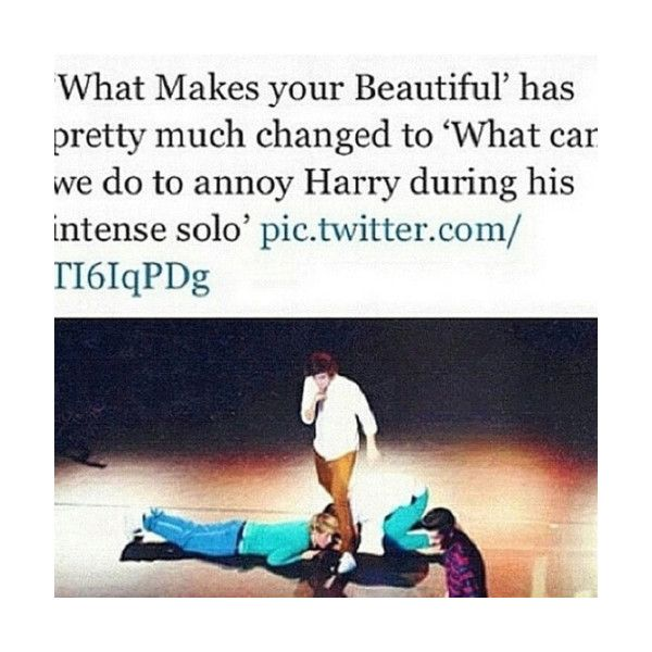 """""""What Makes You Beautiful"""" has pretty much changed to """"What can we do to annoy Harry during his intense solo"""" hahahah"""