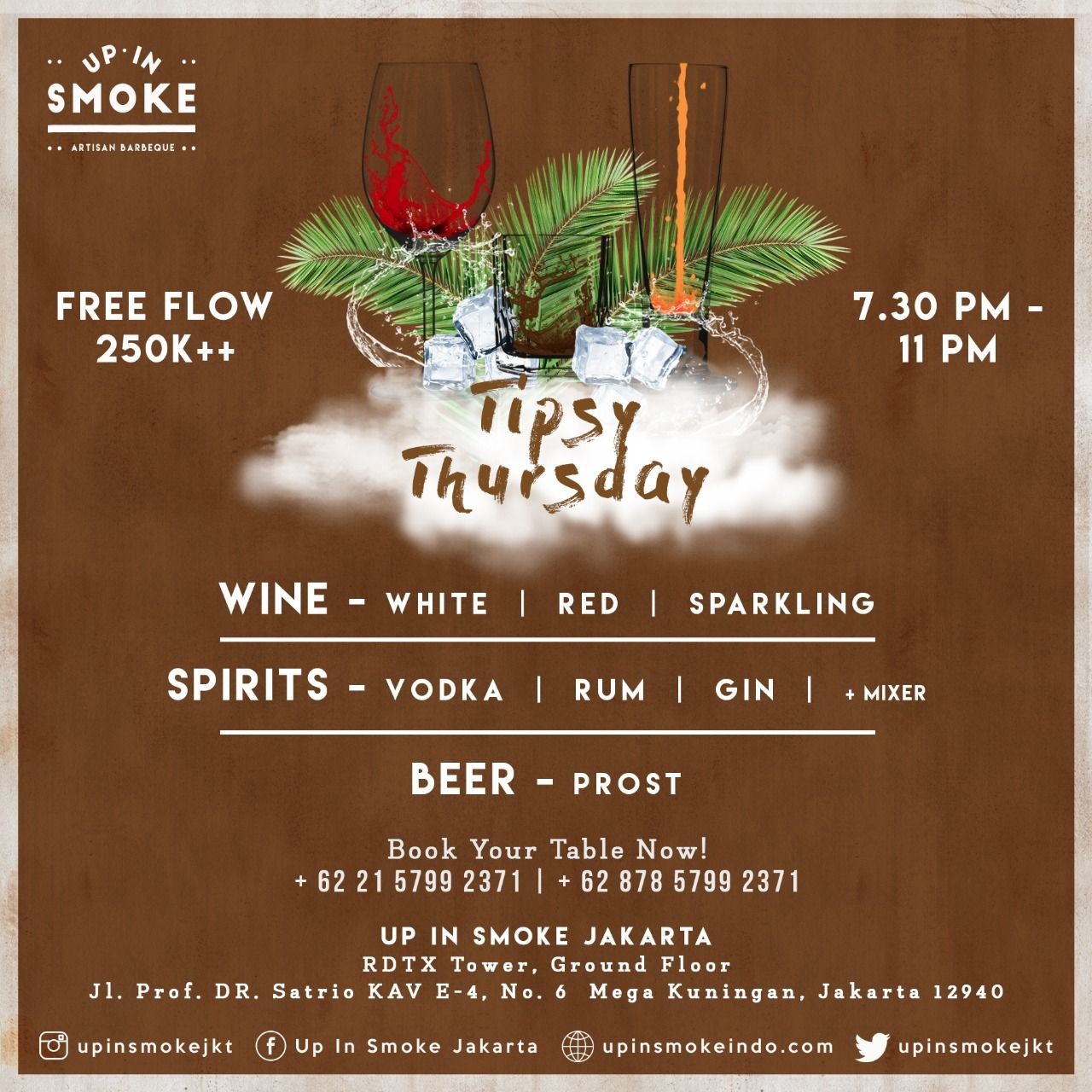 •TIPSY THURSDAY• TOMORROW! Up In Smoke Jakarta offering 2