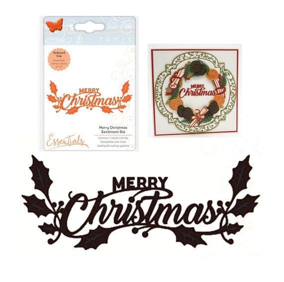 0c5cd0bc6db1 Christmas Merry Christmas Craft Die Cut Tonic Studios Metal Cutting ...