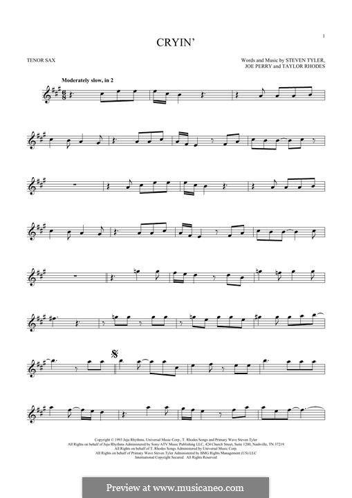 Cryin\' (Aerosmith): For tenor saxophone by Joe Perry, Steven Tyler ...