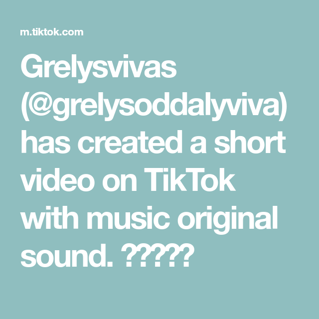 Grelysvivas Grelysoddalyviva Has Created A Short Video On Tiktok With Music Original Sound Cool Photos Marketing Images The Originals