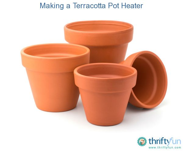 Making a terracotta pot candle heater candle heater for Clay potting soil