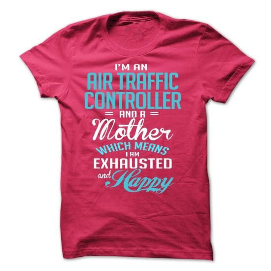 i am an AIR TRAFFIC CONTROLLER & a mother - #gifts for boyfriend #gift amor. LOWEST SHIPPING => https://www.sunfrog.com/LifeStyle/i-am-an-AIR-TRAFFIC-CONTROLLER-amp-a-mother.html?68278