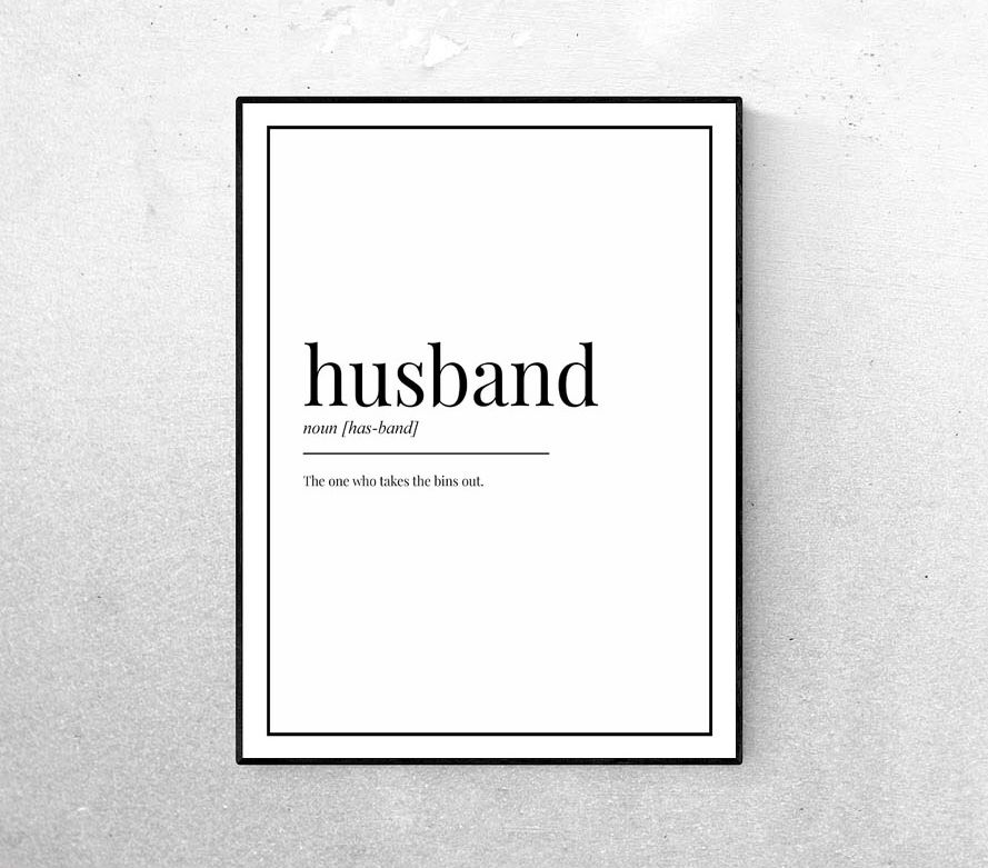 Husband definition quote print family home interiors kitchen bedroom lounge living room decor