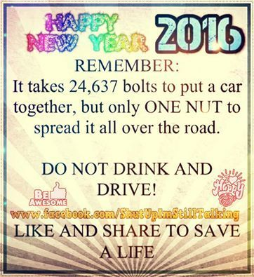 Happy New Year 2016 Dont Drink And Drive new year happy new year new ...