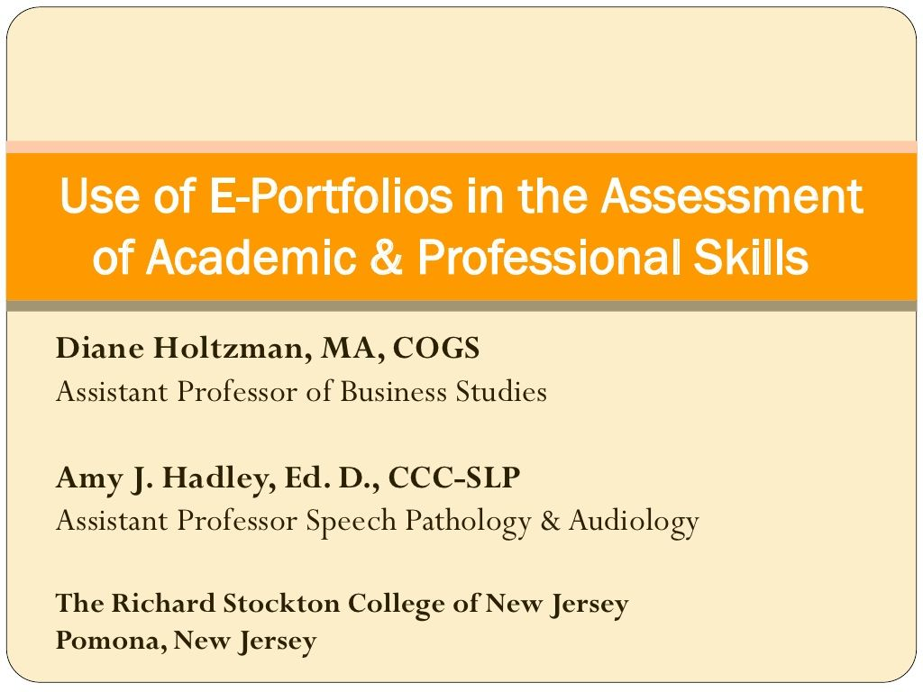 E Portfolios In Assessment Holtzman & Hadley by Richard Stockton College of NJ via slideshare
