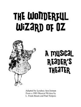 The Wonderful Wizard of Oz: Musical Reader's Theater